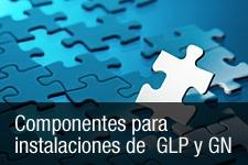Componentes para instalación de GLP y GN