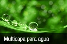 Multicapa para agua